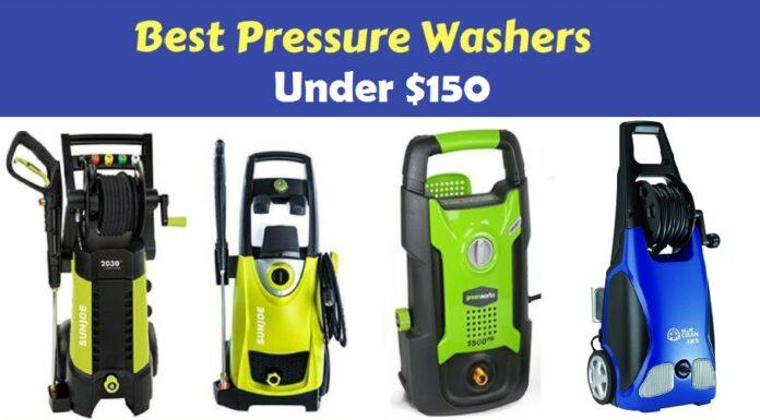 Best Pressure Washer Under 150