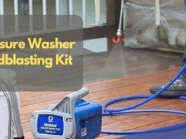 Best Pressure Washer Sandblasting Kit