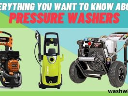 Everything You Want to Know About Pressure Washers